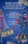 "Christine Williams: ""Gender Inequality in the Toy Store"" by CSRW"
