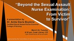 "Anita Davis Boykins: ""Beyond the Sexual Assault Nurse Examination: From Victim to Survivor"""