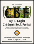 Fay B. Kaigler Children's Book Festival by Karen Rowell, Rosemary Chance, and University of Southern Mississippi