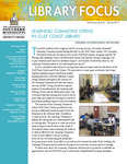 Library Focus (Spring 2013) by University Libraries and Linda K. Ginn