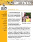 Library Focus (Fall 2013) by University Libraries and Linda K. Ginn