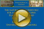The Importance of Rhetoric for Ancient Philosophy: Plato, Aristotle, and Marcus Aurelius